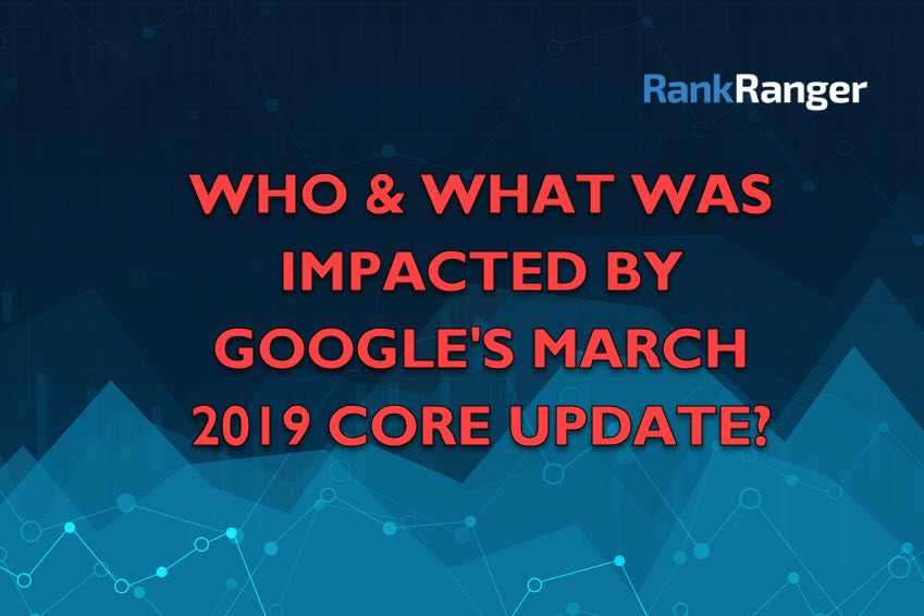 March 2019 Core Update Impact Banner